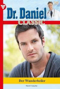 Cover Dr. Daniel Classic 50 – Arztroman