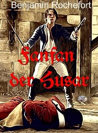 Cover Fanfan der Husar (Illustriert)