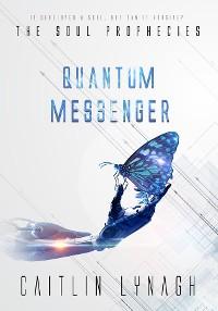 Cover Quantum Messenger