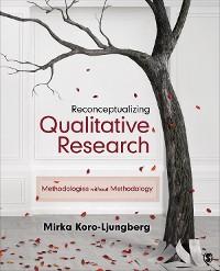 Cover Reconceptualizing Qualitative Research