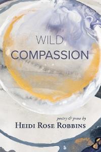 Cover Wild Compassion