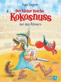 Cover Der kleine Drache Kokosnuss bei den Römern