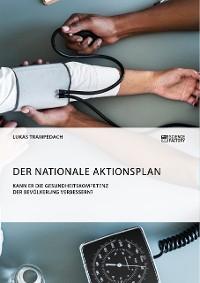 Cover Der Nationale Aktionsplan. Kann er die Gesundheitskompetenz der Bevölkerung verbessern?