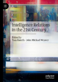 Cover Intelligence Relations in the 21st Century