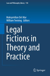 Cover Legal Fictions in Theory and Practice