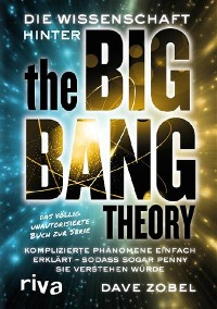 Cover Die Wissenschaft hinter The Big Bang Theory