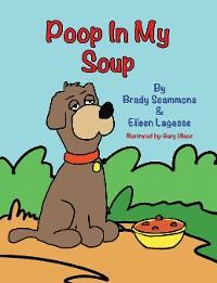 Cover Poop in My Soup