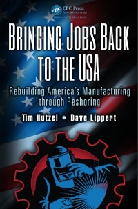 Cover Bringing Jobs Back to the USA