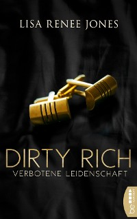 Cover Dirty Rich - Verbotene Leidenschaft