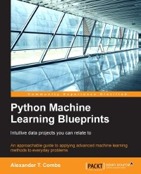 Cover Python Machine Learning Blueprints: Intuitive data projects you can relate to