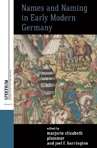 Cover Names and Naming in Early Modern Germany