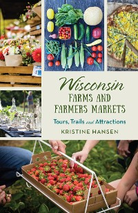 Cover Wisconsin Farms and Farmers Markets