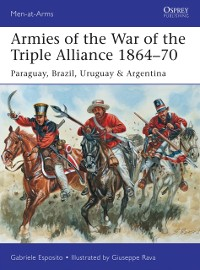 Cover Armies of the War of the Triple Alliance 1864 70