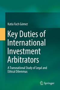 Cover Key Duties of International Investment Arbitrators