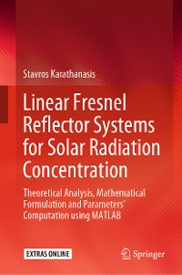 Cover Linear Fresnel Reflector Systems for Solar Radiation Concentration