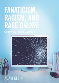 Cover Fanaticism, Racism, and Rage Online