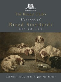 Cover The Kennel Club's Illustrated Breed Standards