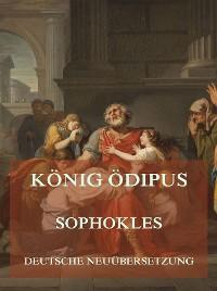 Cover König Ödipus (Deutsche Neuübersetzung)