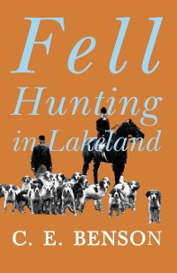 Cover Fell Hunting in Lakeland