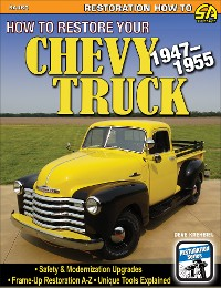 Cover How to Restore Your Chevy Truck: 1947-1955