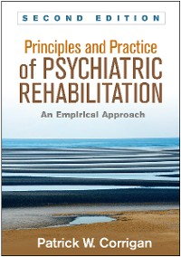 Cover Principles and Practice of Psychiatric Rehabilitation, Second Edition