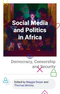 Cover Social Media and Politics in Africa