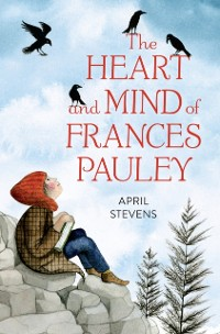 Cover Heart and Mind of Frances Pauley