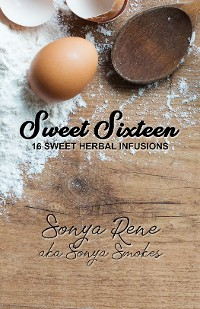 Cover Sweet Sixteen: 16 Sweet Herbal Infusions