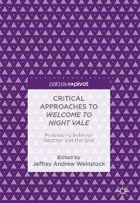Cover Critical Approaches to Welcome to Night Vale