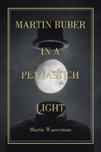 Cover Martin Buber  in a Pentastich Light