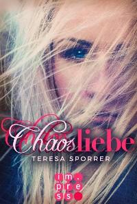 Cover Chaosliebe (Die Chaos-Reihe 3)
