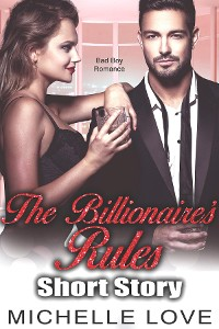 Cover The Billionaire's Rules Short Story
