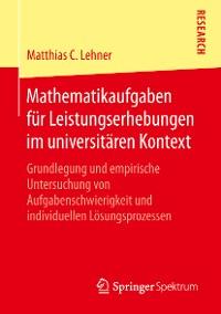 Cover Mathematikaufgaben für Leistungserhebungen im universitären Kontext