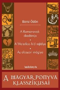 Cover A Romanovok diadémja - A Waterloo-híd rejtélye - Az alcazari máglya