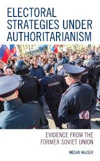 Cover Electoral Strategies under Authoritarianism