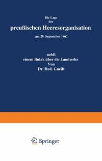 Cover Die Lage der Preuischen Heeresorganisation am 29. September 1862