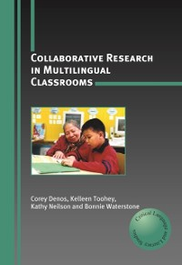 Cover Collaborative Research in Multilingual Classrooms