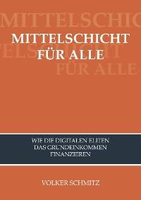 Cover MITTELSCHICHT FÜR ALLE