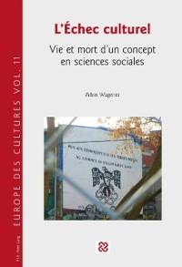 Cover L'Echec culturel