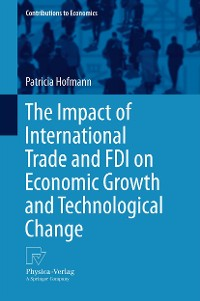 Cover The Impact of International Trade and FDI on Economic Growth and Technological Change