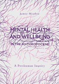 Cover Mental Health and Wellbeing in the Anthropocene