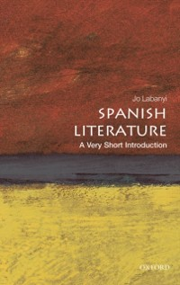 Cover Spanish Literature: A Very Short Introduction