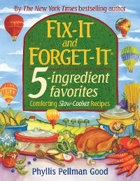 Cover Fix-It and Forget-It 5-ingredient favorites