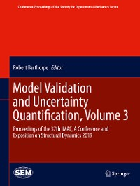 Cover Model Validation and Uncertainty Quantification, Volume 3