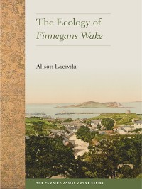 Cover The Ecology of Finnegans Wake