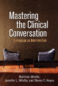Cover Mastering the Clinical Conversation