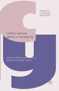 Cover Children, Food and Identity in Everyday Life