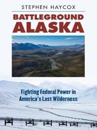 Cover Battleground Alaska