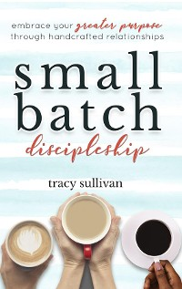 Cover Small Batch Discipleship