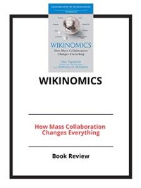 Cover Wikinomics: How Mass Collaboration Changes Everything